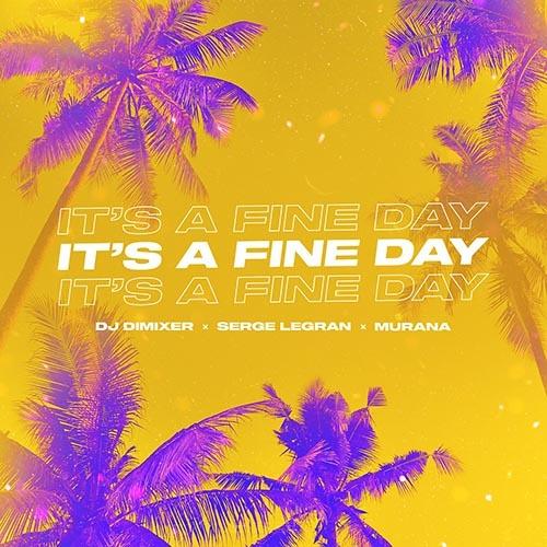 It's a Fine Day
